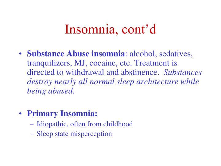 Insomnia, cont'd