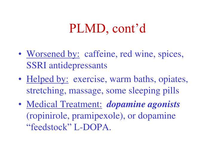 PLMD, cont'd