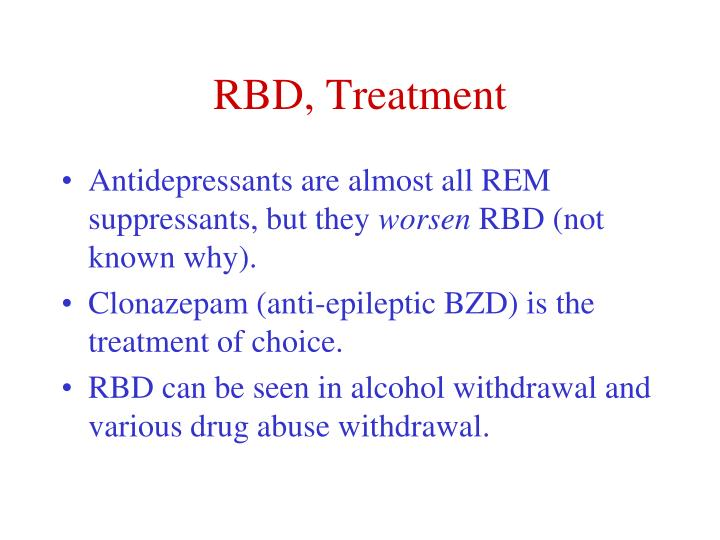RBD, Treatment