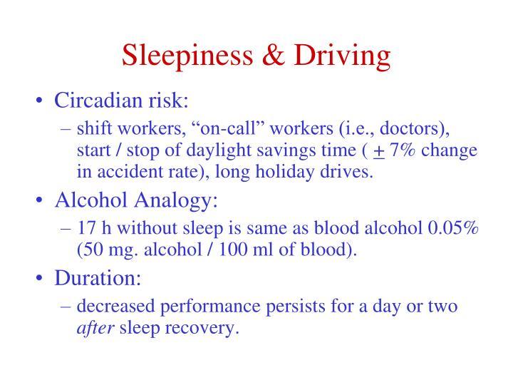Sleepiness & Driving