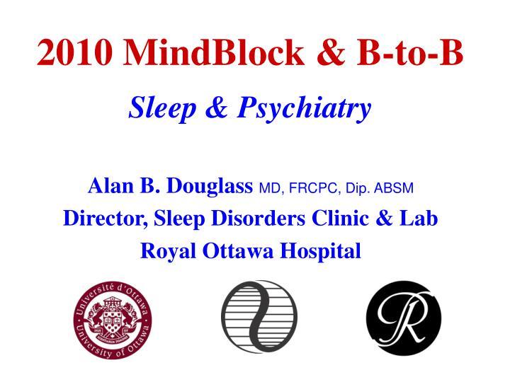 2010 MindBlock & B-to-B