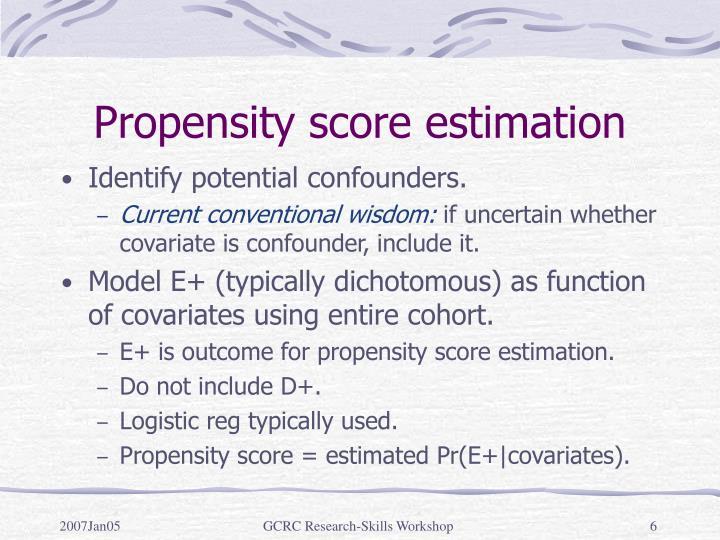 Propensity score estimation