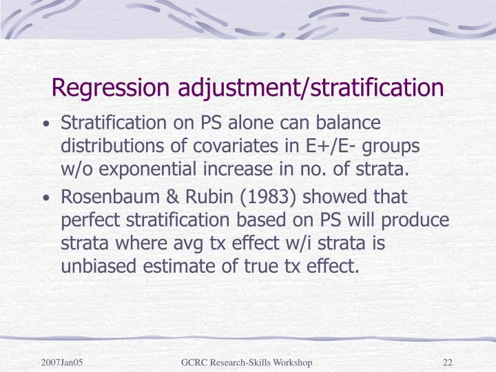 Regression adjustment/stratification