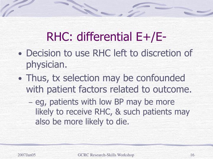 RHC: differential E+/E-