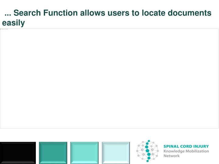 ... Search Function allows users to locate documents easily