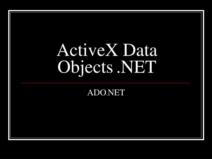 Activex data objects net