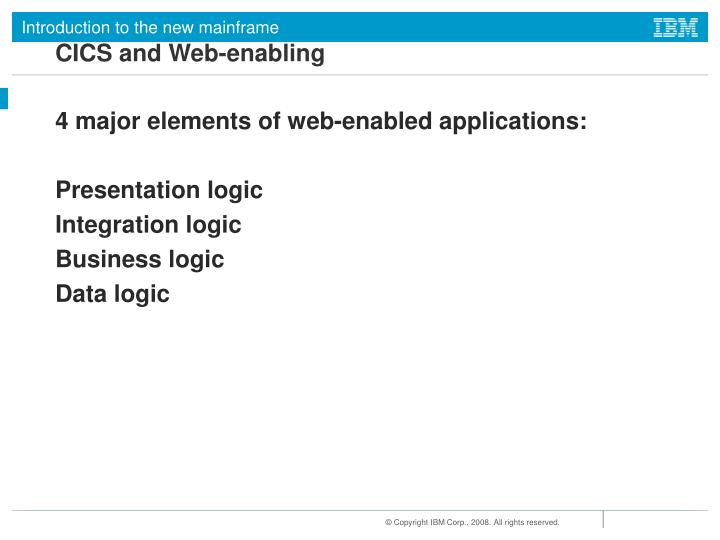 CICS and Web-enabling