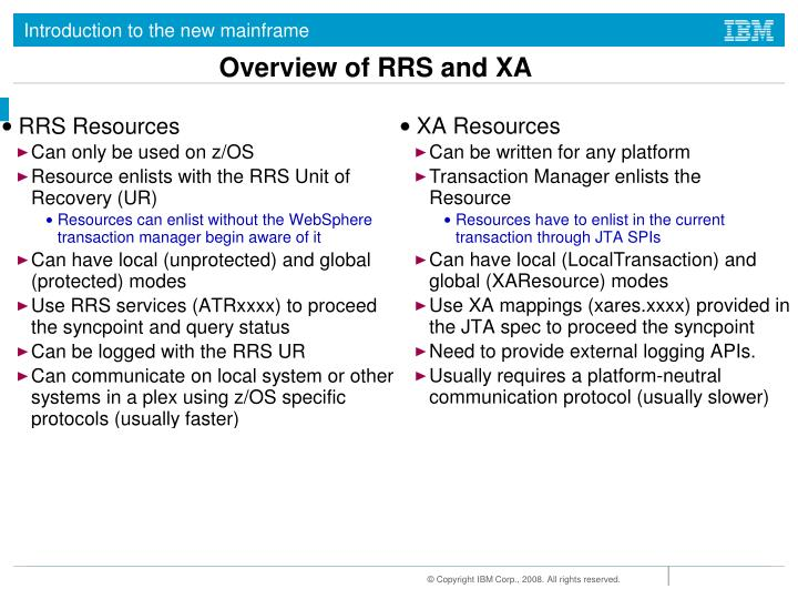 Overview of RRS and XA
