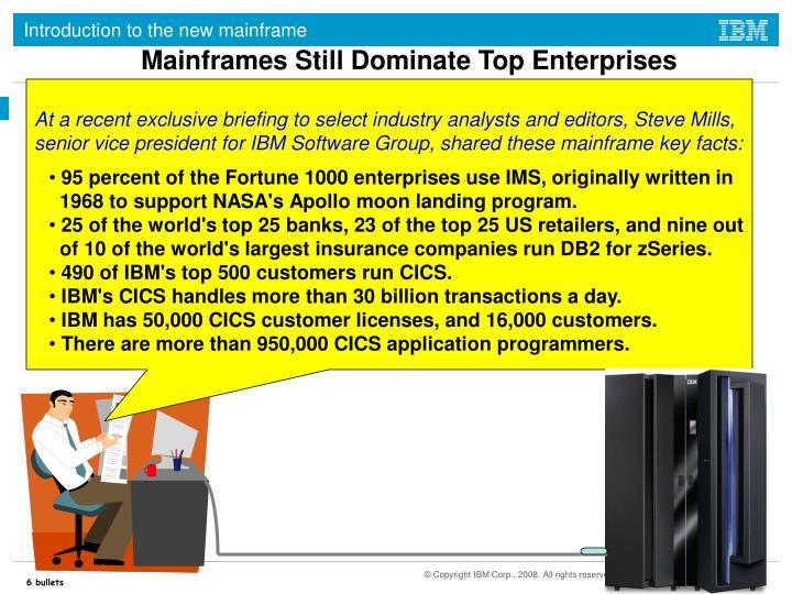 Mainframes Still Dominate Top Enterprises