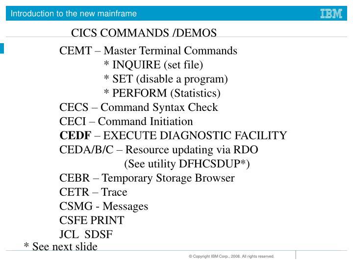 CICS COMMANDS /DEMOS