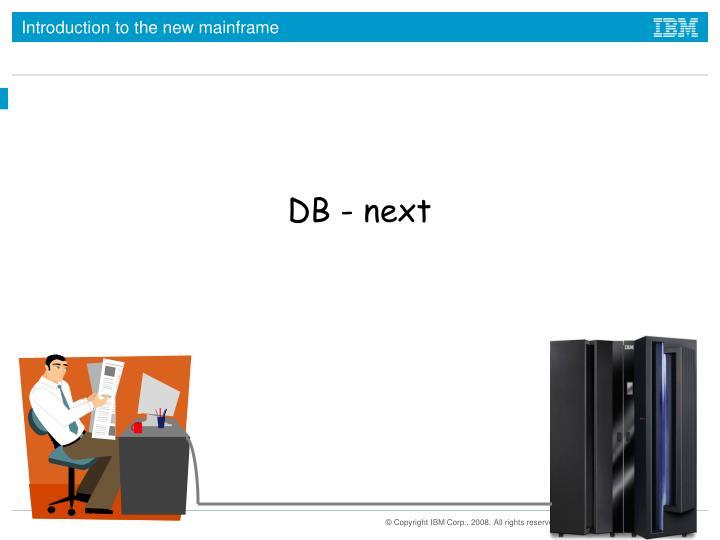 DB - next