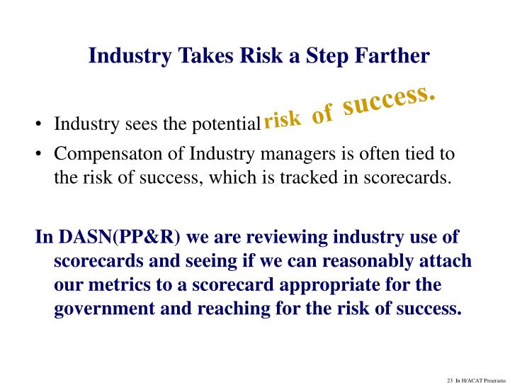 Industry Takes Risk a Step Farther