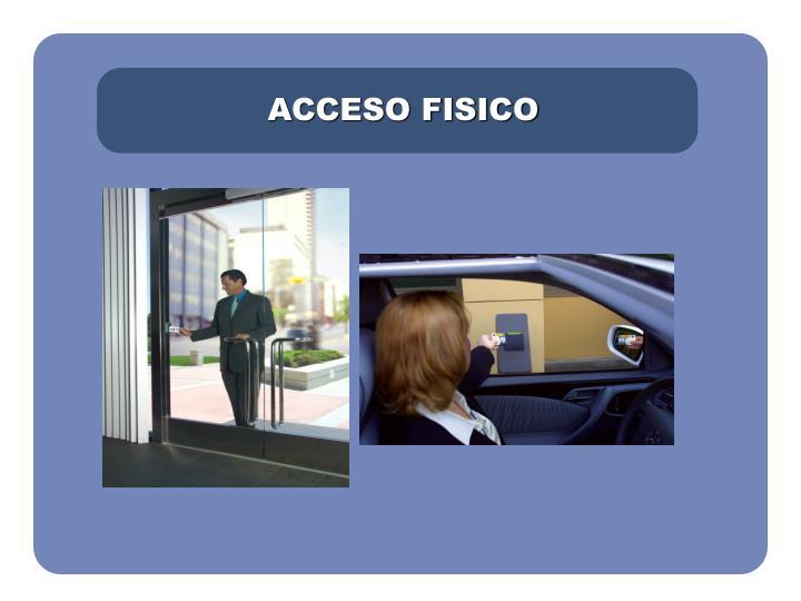ACCESO FISICO