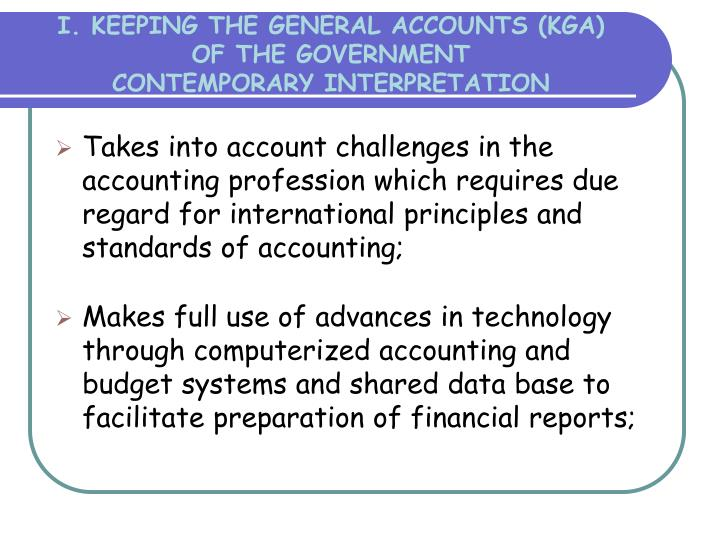 I. KEEPING THE GENERAL ACCOUNTS (KGA)