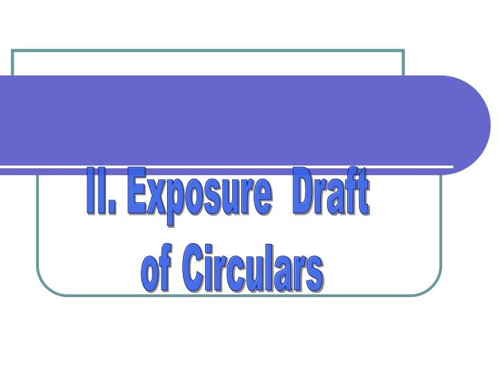 II. Exposure  Draft
