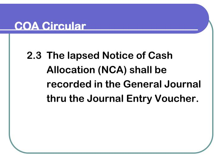 2.3  The lapsed Notice of Cash