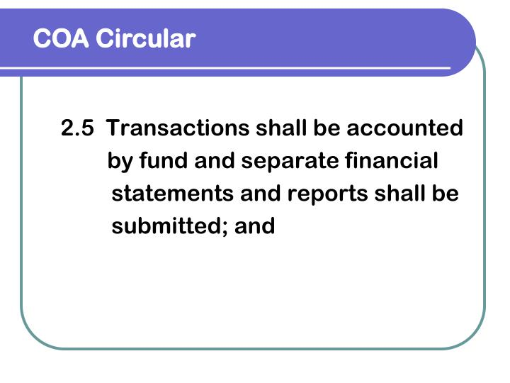 2.5  Transactions shall be accounted