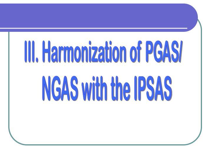 III. Harmonization of PGAS/