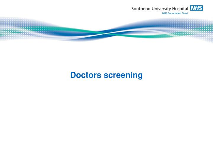 Doctors screening