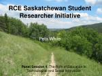 rce saskatchewan student researcher initiative