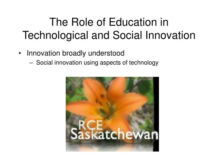 The role of education in technological and social innovation