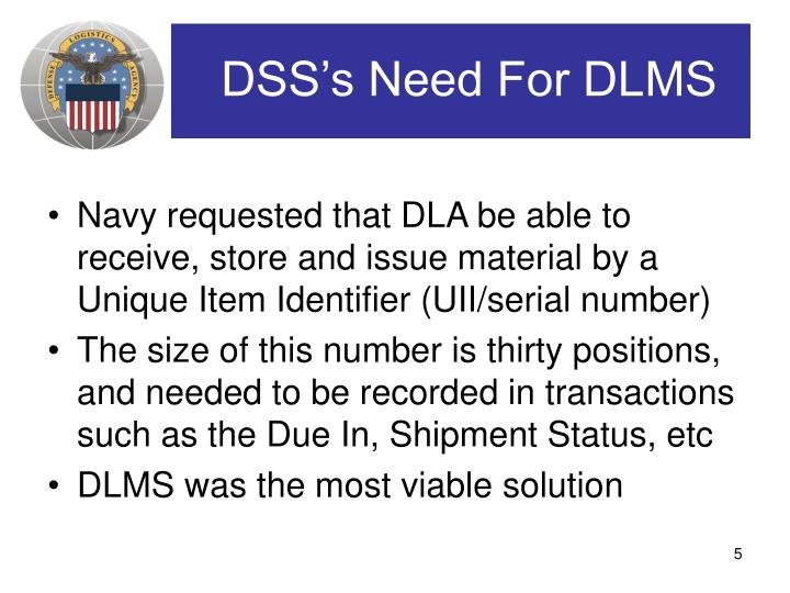 DSS's Need For DLMS