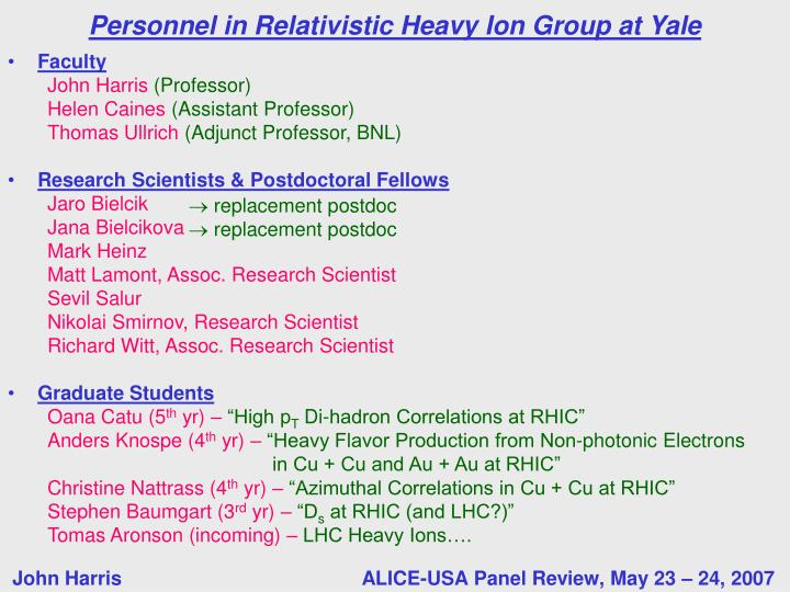 Personnel in relativistic heavy ion group at yale