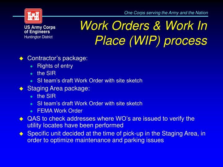 Work Orders & Work In Place (WIP) process