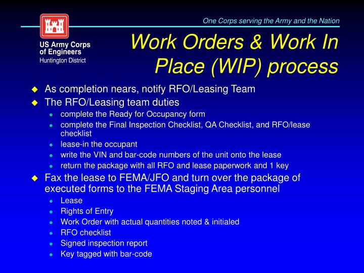 Work Orders & Work In Place (WIP) process