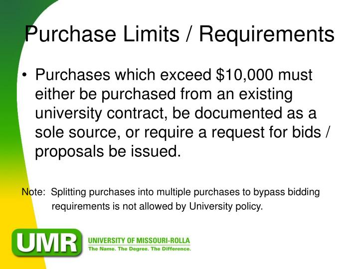 Purchase Limits / Requirements