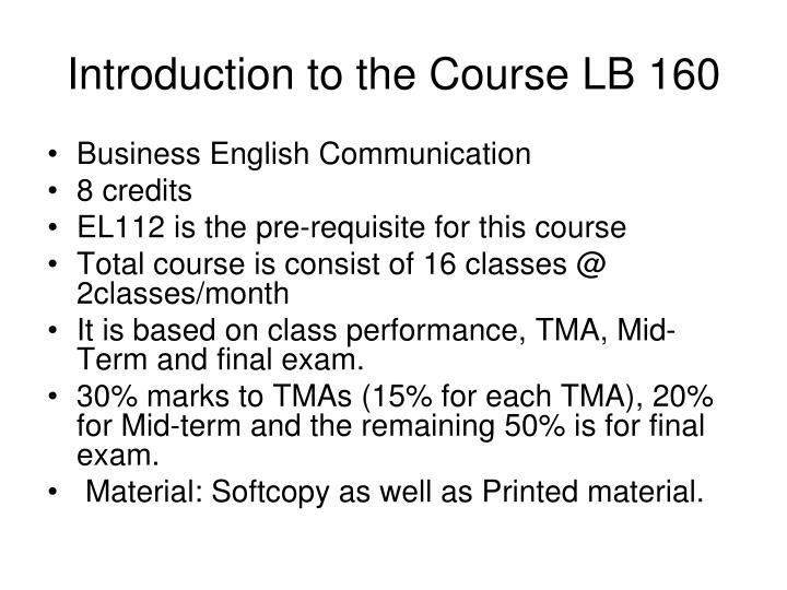 Introduction to the course lb 160