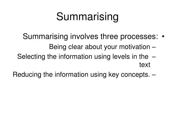 Summarising