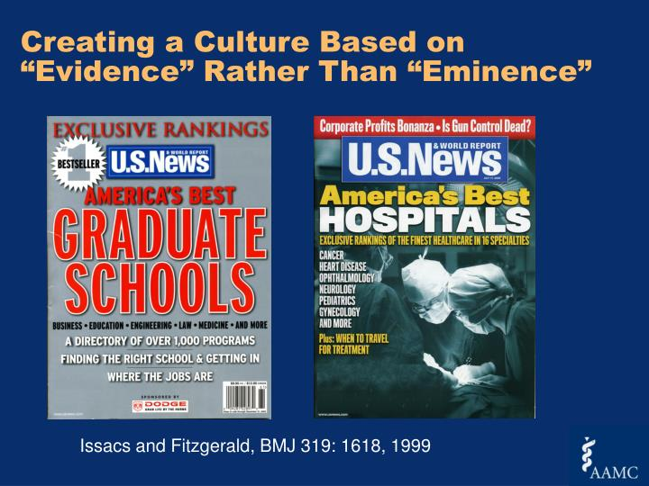 "Creating a Culture Based on ""Evidence"" Rather Than ""Eminence"""