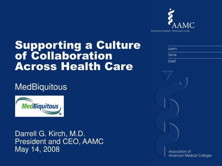Supporting a Culture of Collaboration Across Health Care