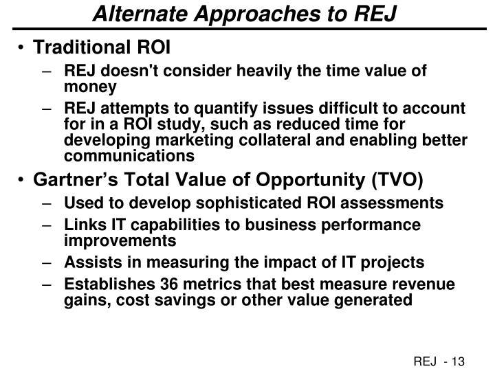 Alternate Approaches to REJ