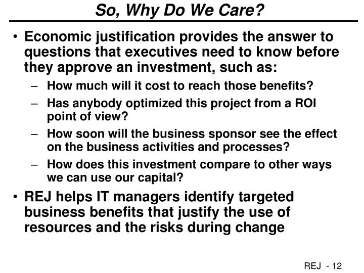 So, Why Do We Care?