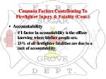 common factors contributing to firefighter injury fatality cont1