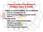 common factors contributing to firefighter injury fatality