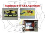 equipment for r i t operations