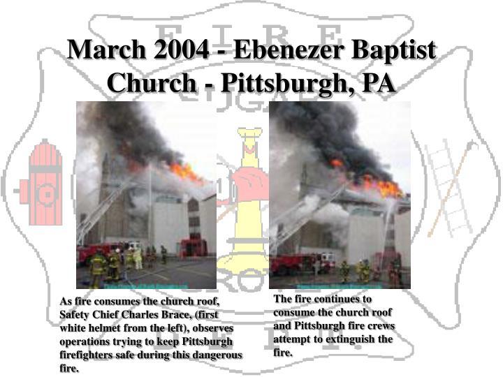 March 2004 - Ebenezer Baptist Church - Pittsburgh, PA