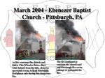 march 2004 ebenezer baptist church pittsburgh pa