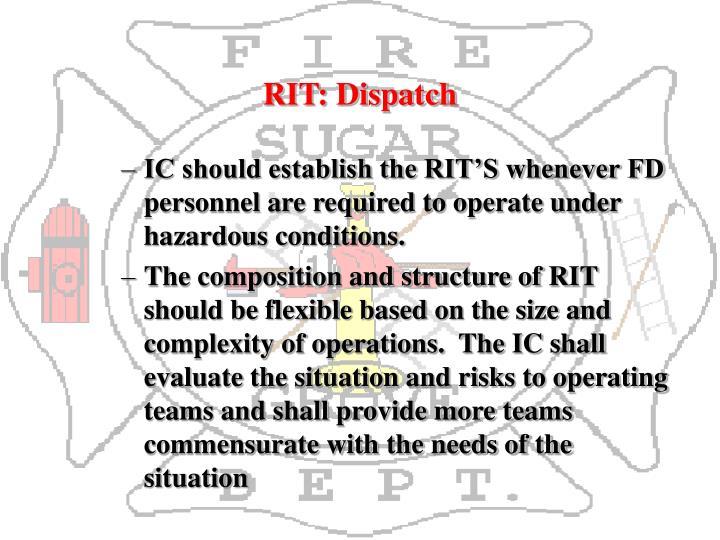 RIT: Dispatch