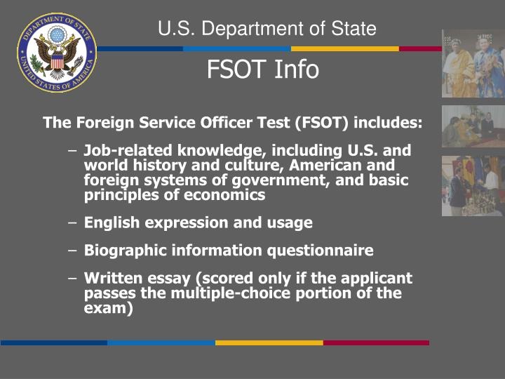The Foreign Service Officer Test (FSOT) includes:
