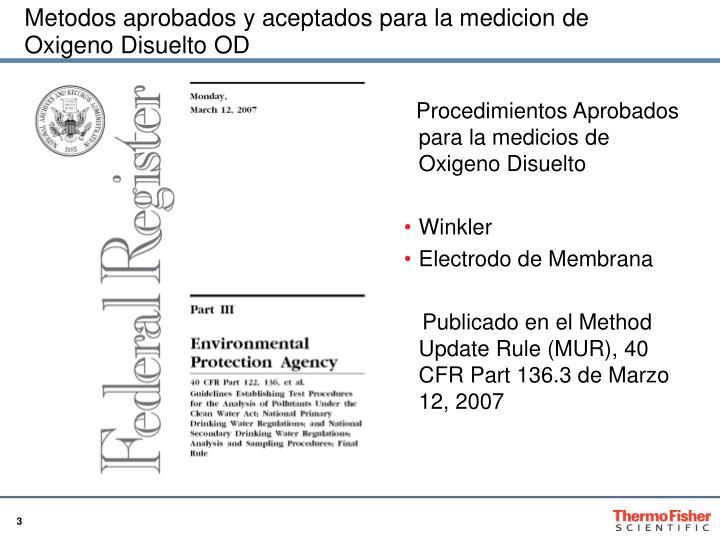 Metodos aprobados y aceptados para la medicion de Oxigeno Disuelto OD