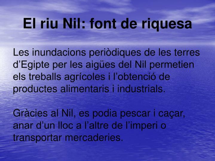 El riu Nil: font de riquesa