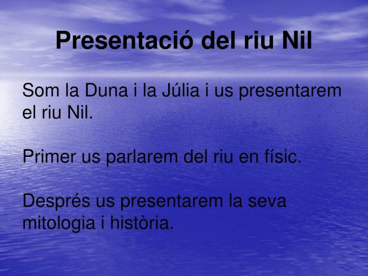 Presentació del riu Nil
