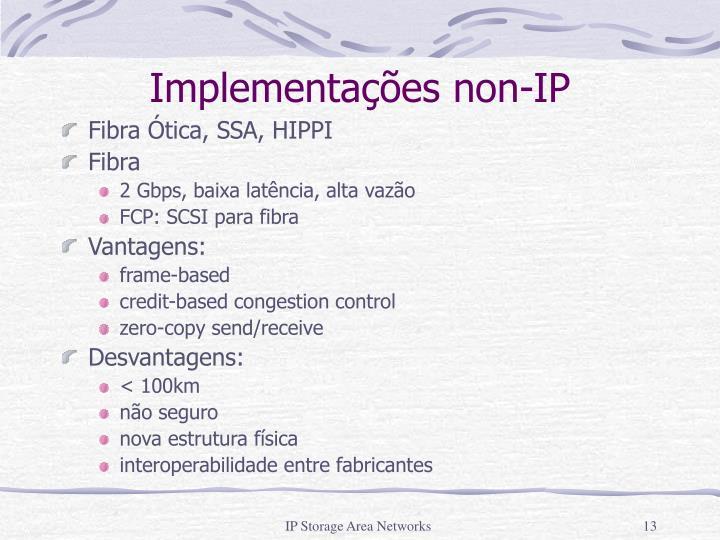 Implementações non-IP