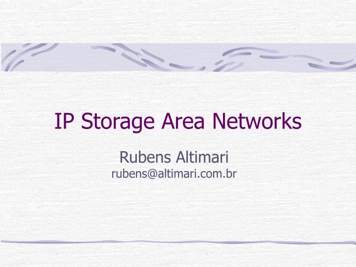 IP Storage Area Networks