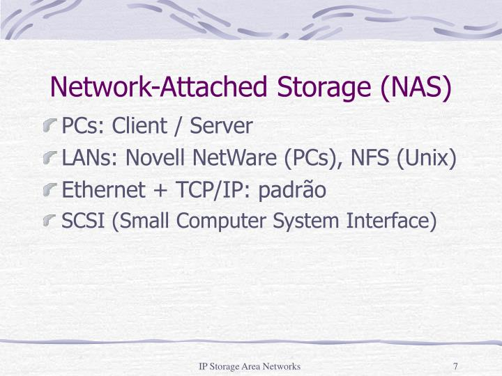 Network-Attached Storage (NAS)