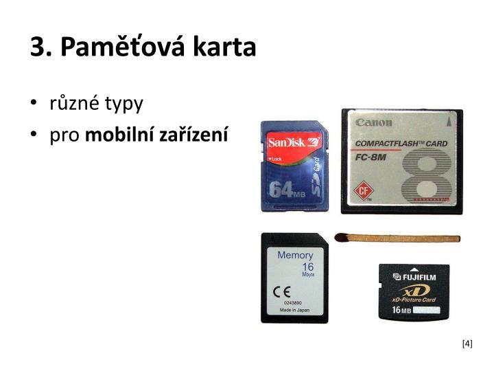 3. Paměťová karta